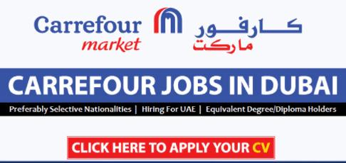 Carrefour Careers 2021 in Dubai