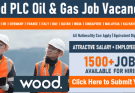 Multiple Jobs at Wood PLC Oil and Gas Company